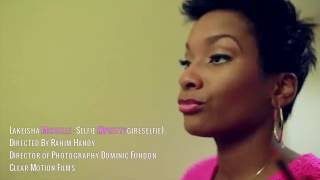 Pretty Girl Selfie - LaKeisha Michelle (Official Music Video)