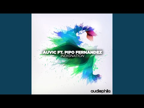Indignation ft. Pipo Fernandez (Original Mix)