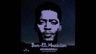 Sun-EL Musician - Akanamali Feat Samthing Soweto