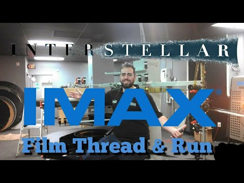 70mm IMAX Interstellar Film Thread & Run New Rochelle IMAX Theater