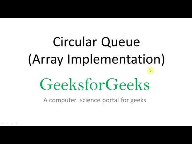 Circular Queue Set 1 Introduction And Array Implementation Geeksforgeeks