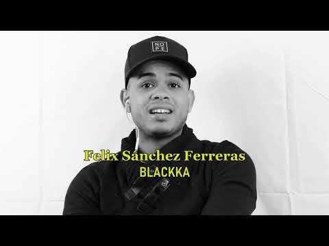 REPORTAJE FELIX FERRERAS BLACKKA