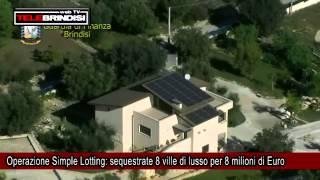 Operazione ''Simple Lotting'': sequestrate 8 ville di lusso per 8 milioni di Euro