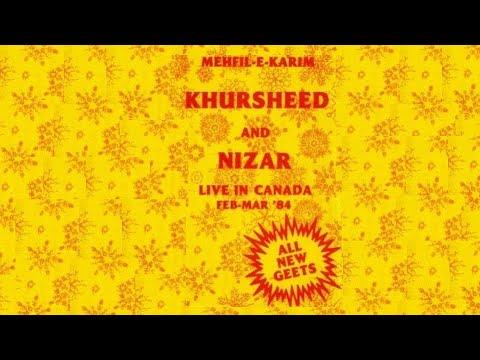 Ek vaar maare gaamde aavo  - Khursheed Nurali
