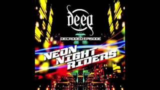 Decroded Episode [DE/EP] - Neon Night Riders