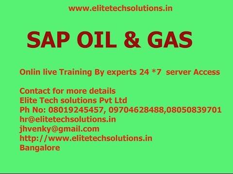SAP IS OIL & GAS Online Training@ Ph: 91-8019245457