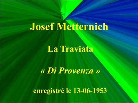 Josef Metternich   La Traviata   Di Provenza   enregistré le 13 13 juin 1953