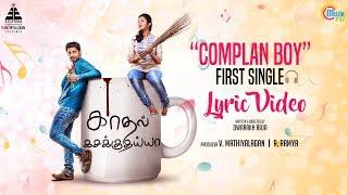 Kadhal Kasakuthaiya | Complan Boy Song Lyrical | Dhruvva | Venba | Dharan Kumar | Dwarakh Raja