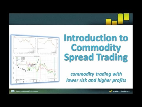 Profitable Commodity and Futures Spread Trading - Recording of FREE Webinar