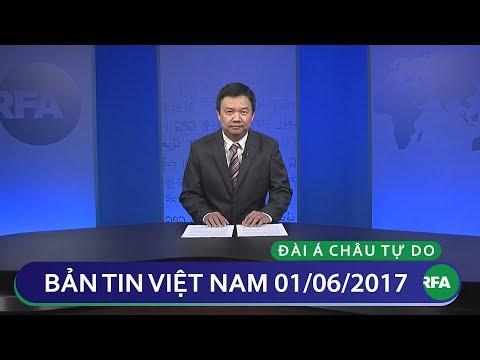 Bản tin Việt Nam 01/06/2017 | RFA Vietnamese News