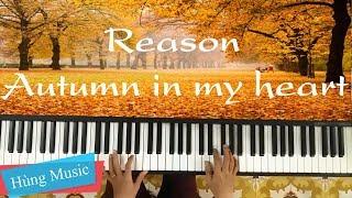 Download lagu Reason Piano - Autumn In My Heart OST [Hùng Music]