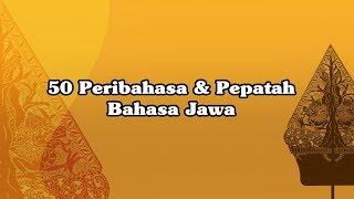 Download lagu 25 Peribahasa dan Pepatah Bahasa Jawa dengan Artinya (bagian 1)