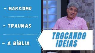 Marxismo / Traumas / A bíblia - TI 086