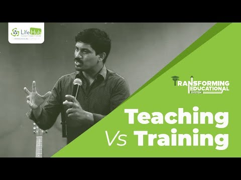 Teaching Vs Training   Transforming Educational System   Jesudian Silvester