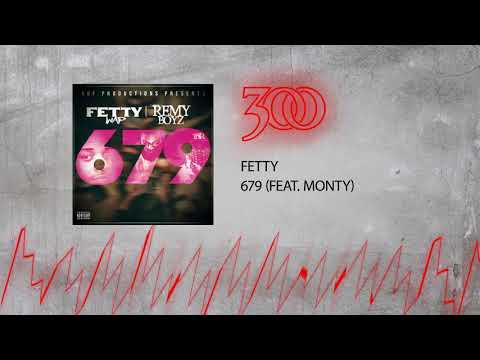 Fetty Wap - 679 (ft. Monty) | 300 Ent (Official Audio)