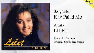 Lilet - Kay Palad Mo (Karaoke - Original Sound Recording)