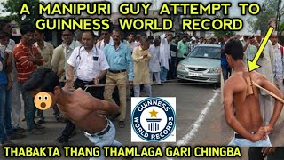 MANIPURI GUY ATTEMPT TO GUINNESS WORLD RECORD | SANGAI TV MANIPUR