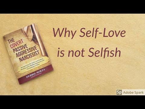 Why Self-Love Is Not Selfish