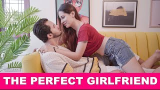 The Perfect Girlfriend Ft. Pooravi & Rishabh   Pataakha