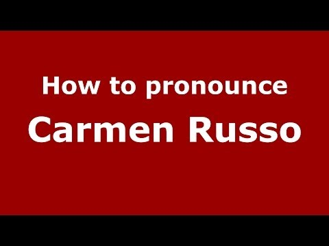 How to pronounce Carmen Russo (Italian/Italy) - PronounceNames.com