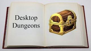 The Indie Digest: Desktop Dungeons