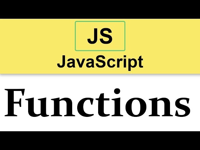 #14 JavaScript Tutorial   Functions