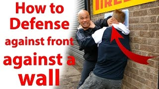 how to defence frontal choke against a wall
