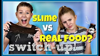 Slime vs Real Food Switch Up Challenge | Taylor and Vanessa