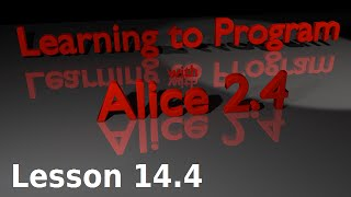 Alice Tutorial 2.4 Lesson 14.4 - Random Numbers And Object Parameters (2 Of 2)