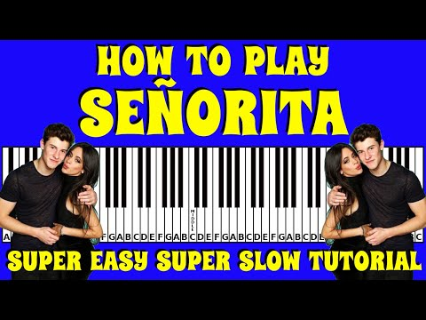 how-to-play-senorita-on-the-keyboard-/-piano-with-letters-|-slow-and-easy-tutorial-with-letters