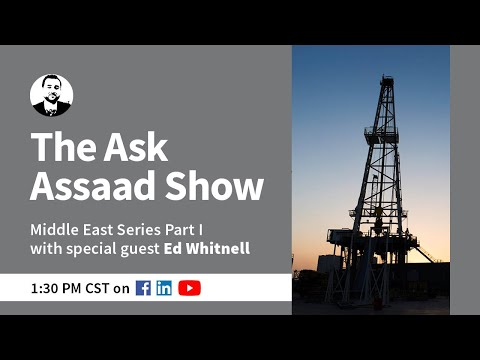 The Ask Assaad Show: Middle East Series Part 1