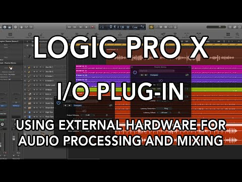 Logic Pro X - I/O Plug-in - Using External Hardware for Audio Processing and Mixing
