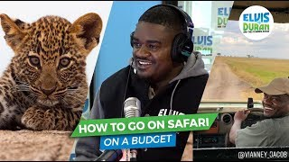 How To Go On Safari On a Budget | Elvis Duran Show