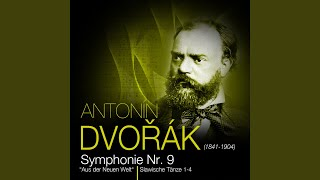 """Sinfonie Nr. 9: """"Aus der Neuen Welt"""", op. 95 E-Moll - Adagio - Allegro molto"""