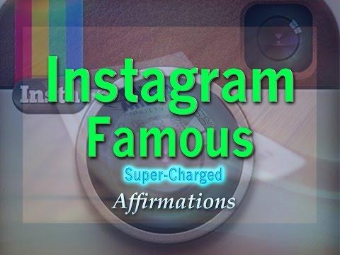 Instagram Famous - Instagram Celebrity Sensation - Super Charged Affirmations