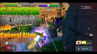 Plants Vs Zombies : Garden Warfare - #64 General Alien