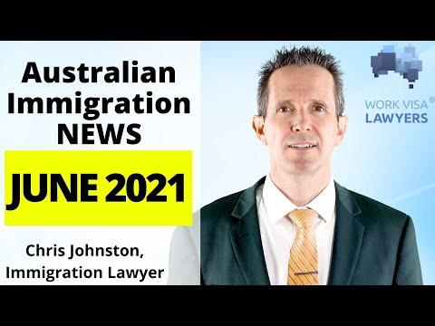 June 2021 Update - Latest Australian Immigration News: Borders, Visas, General Skilled Migration