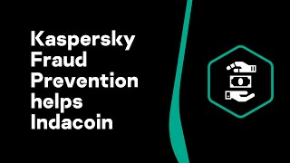 How Kaspersky Fraud Prevention helps Indacoin halt fraud with cryptocurrency