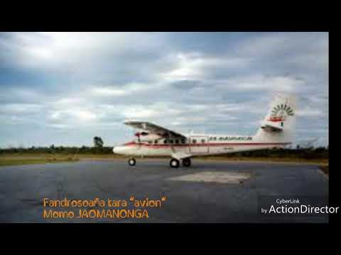 Fandrosoaña Tara Avion - Momo JAOMANONGA