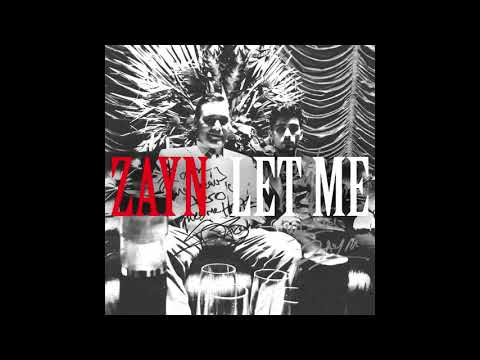 Let Me - ZAYN (Audio)