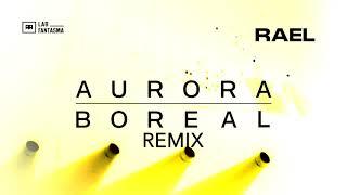 Rael   Aurora Boreal (Rádio Remix)