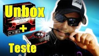 Unbox + Teste no Ultra Placa de Video R7 260x Powercolor Pt Br