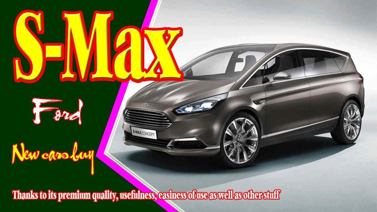 2019 Ford S Max 2019 Ford S Max Vignale 2019 Ford S