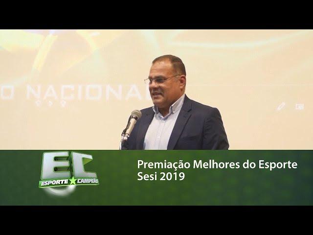 Premiação Melhores do Esporte Sesi 2019