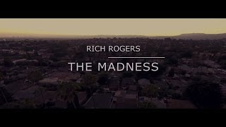 RICH ROGERS - Til I Get Right (The Madness)/The Plan