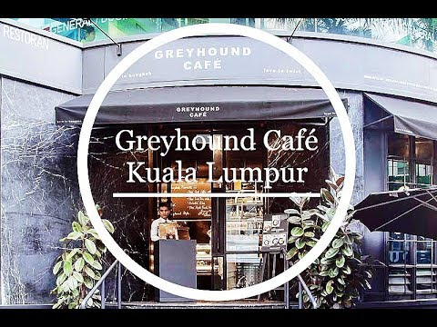 Greyhound Café KL - Review