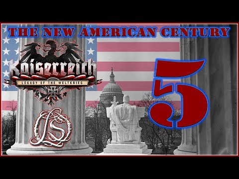 Hearts of Iron 4: KAISERREICH - The New American Century - 5
