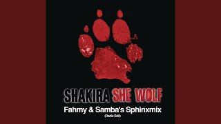 She Wolf (Fahmy & Samba's SphinxMix) (Radio Edit)