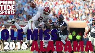 #1 Alabama @ #19 Ole Miss Highlights 2016 (Prime Sports)