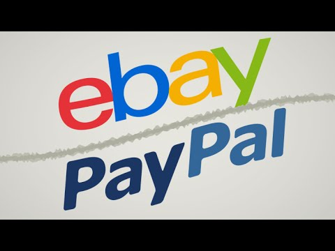 Why Did eBay & PayPal Split?